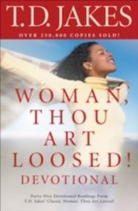 Woman, Thou Art Loosed! Devotional