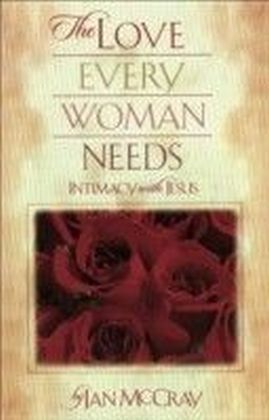 The Love Every Woman Needs