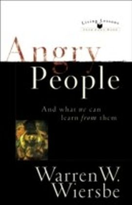 Angry People (Living Lessons from God's Word)