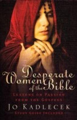 Desperate Women of the Bible