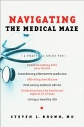 Navigating the Medical Maze