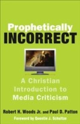 Prophetically Incorrect