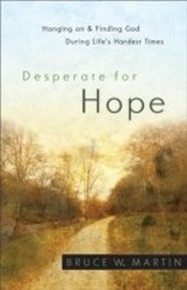 Desperate for Hope