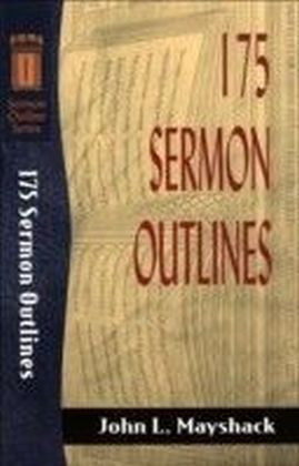 175 Sermon Outlines (Sermon Outline Series)