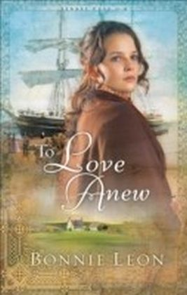 To Love Anew