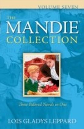 Mandie Collection, The : Volume 7