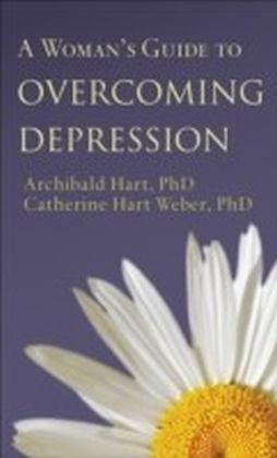 A Woman's Guide to Overcoming Depression