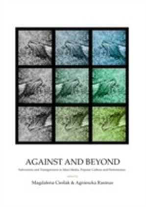 Against and Beyond