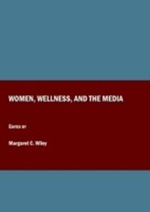 Women, Wellness, and the Media