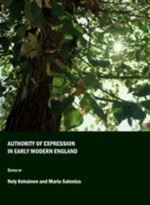 Authority of Expression in Early Modern England