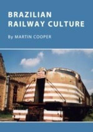 Brazilian Railway Culture