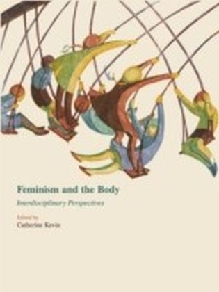 Feminism and the Body