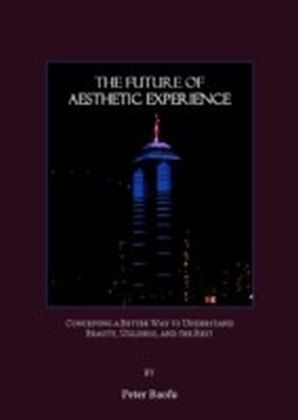 Future of Aesthetic Experience