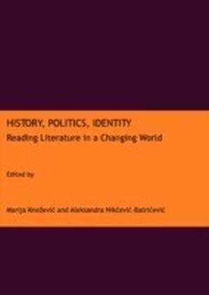 History, Politics, Identity