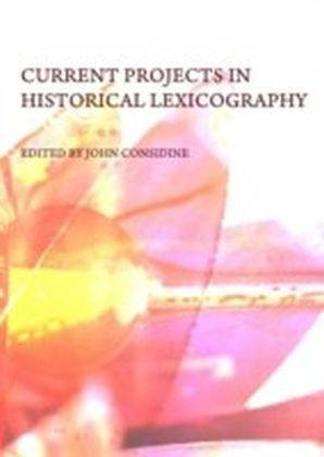 Current Projects in Historical Lexicography