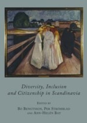 Diversity, Inclusion and Citizenship in Scandinavia