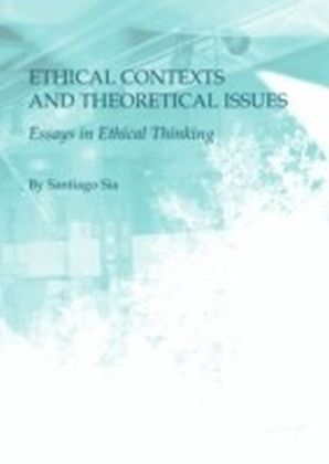 Ethical Contexts and Theoretical Issues