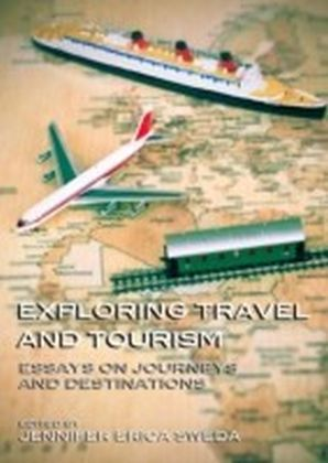 Exploring Travel and Tourism