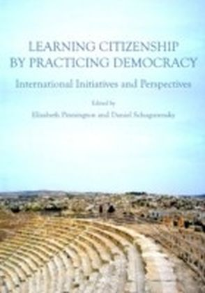 Learning Citizenship by Practicing Democracy