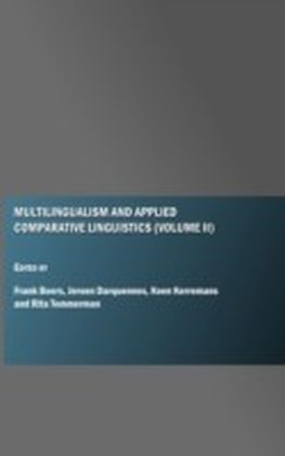 Multilingualism and Applied Comparative Linguistics (Volume II)