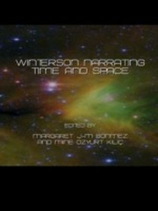 Winterson Narrating Time and Space