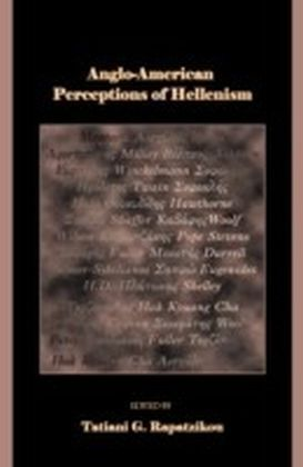 Anglo-American Perceptions of Hellenism