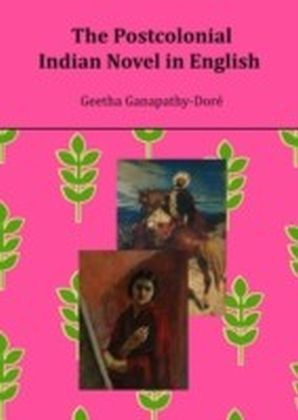 Postcolonial Indian Novel in English