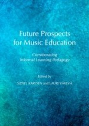 Future Prospects for Music Education