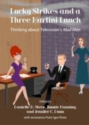 Lucky Strikes and a Three Martini Lunch