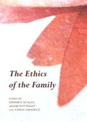 Ethics of the Family