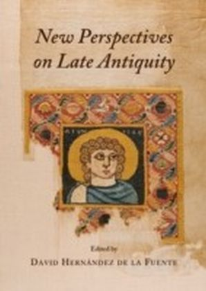 New Perspectives on Late Antiquity