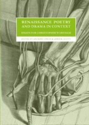 Renaissance Poetry and Drama in Context
