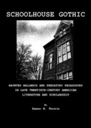 Schoolhouse Gothic
