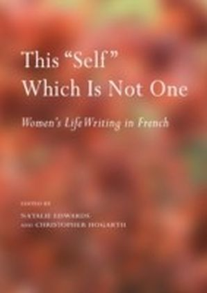 "This ""Self"" Which Is Not One"