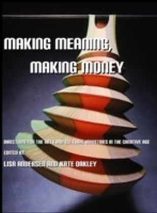 Making Meaning, Making Money