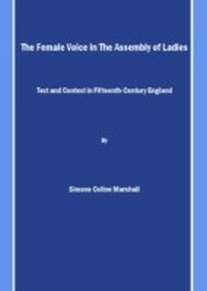 Female Voice in The Assembly of Ladies