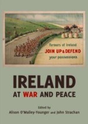 Ireland at War and Peace
