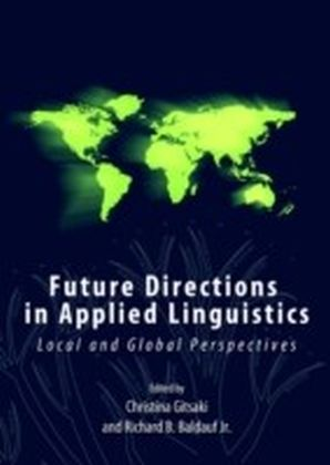 Future Directions in Applied Linguistics