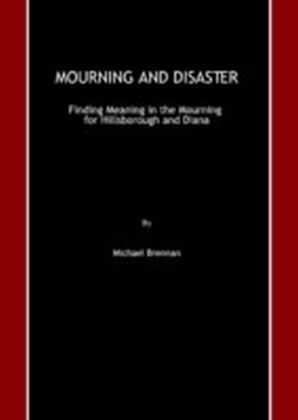 Mourning and Disaster