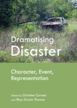Dramatising Disaster