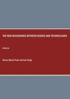 New Boundaries between Bodies and Technologies