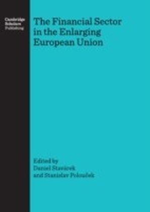 Financial Sector in the Enlarging European Union