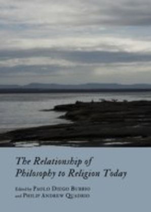 Relationship of Philosophy to Religion Today
