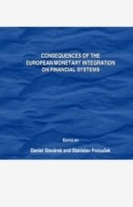 Consequences of the European Monetary Integration on Financial Systems