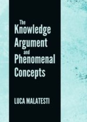 Knowledge Argument and Phenomenal Concepts
