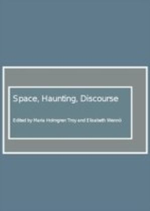 Space, Haunting, Discourse