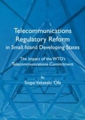 Telecommunications Regulatory Reform in Small Island Developing States