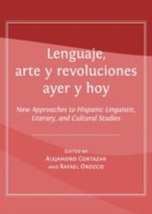 Lenguaje, arte y revoluciones ayer y hoy