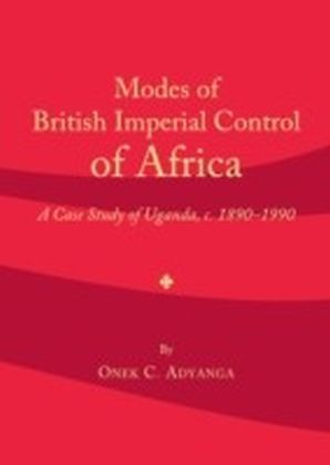 Modes of British Imperial Control of Africa