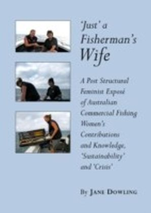 Just' a Fisherman's Wife